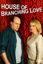 House of Branching Love