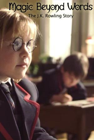 Magiczne s�owa: Opowie�� o J.K. Rowling / Magic Beyond Words: The JK Rowling Story (2011) PL.DVBRip.XViD-TR0D4T | LEKTOR PL